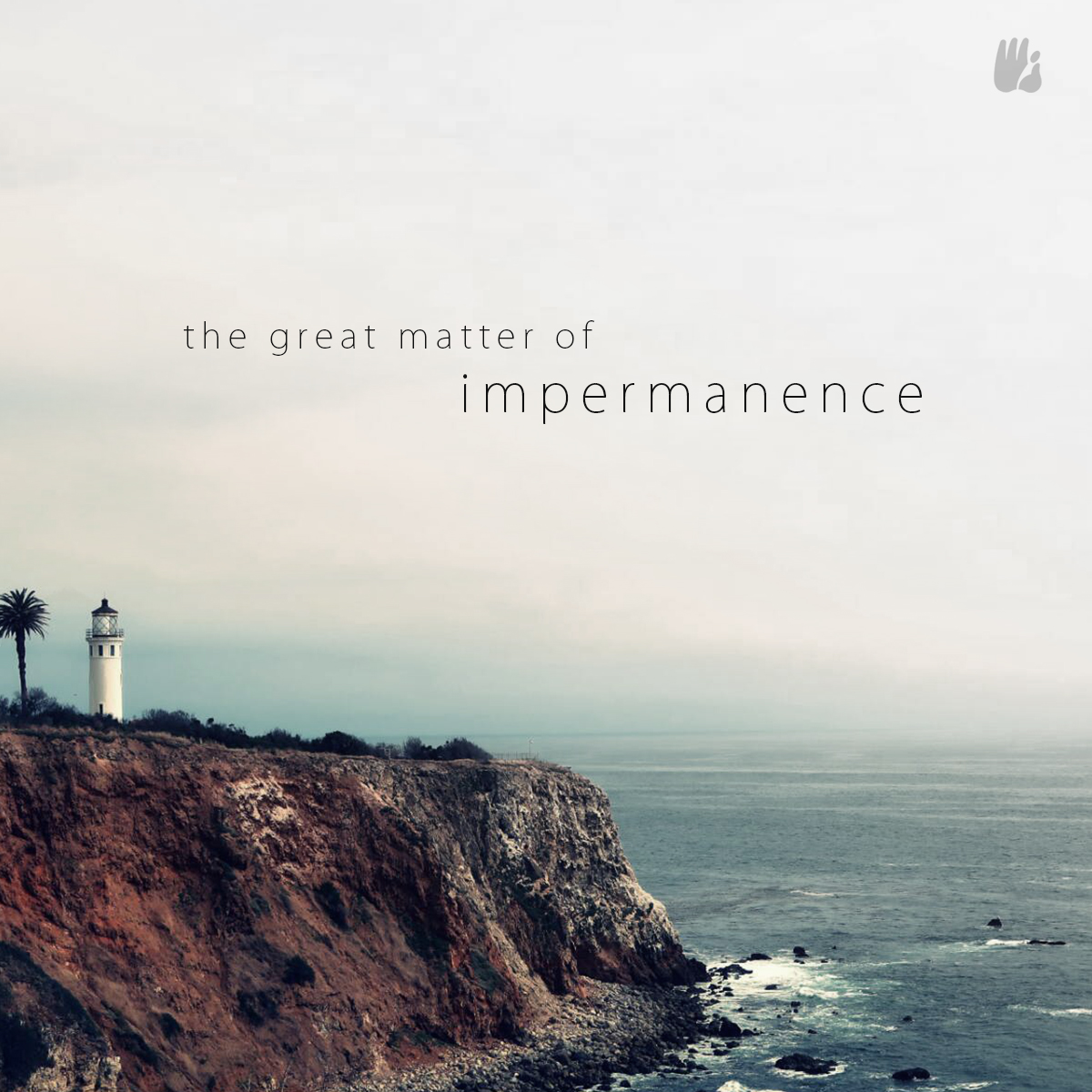 DDYP - Face the Great Matter of Impermanence & Plan for Your Beloved Ones
