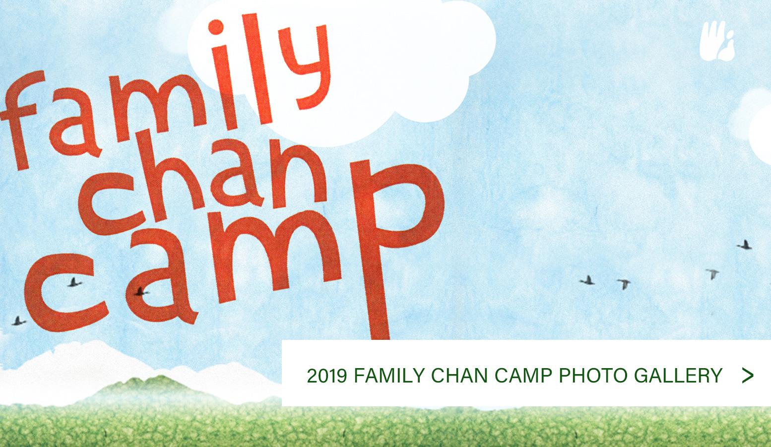 2019 Family Chan Camp Photos